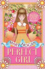 Ragazza perfetta, Mary Hogan, NUOVO LIBRO