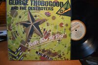 George Thorogood and the Destroyers Better than the Rest LP MCA-3091 Stereo