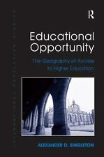 NEW - Educational Opportunity: The Geography of Access to Higher Education