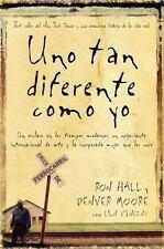 UNO TAN DIFERENTE COMO YO / ONE AS DIFFERENT AS I - HALL, RON/ MOORE, DENVER/ VI