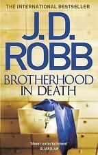 (Good)-Brotherhood in Death: 42 (Paperback)-Robb, J. D.-0349410801