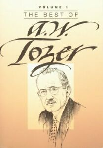 The Best of A  W  Tozer  Book 1