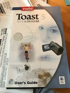 Toast 5 Titanium by Roxio with DVDs, Guide and Original Box