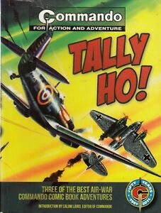 COMMANDO COMIC BOOK - 3 IN 1 STORIES - TALLY HO!