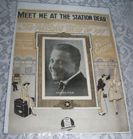 Vintage Old Paper Sheet Music 1917 MEET ME AT THE STATION DEAR Harry Fox