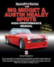MG Midget & Austin-Healey Sprite High Performance Manual Enlarged & updated