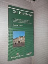 SAN PIETROBURGO Cattedrale dei SS Pietro e Paolo TCI 2003 guide Europa viaggi di