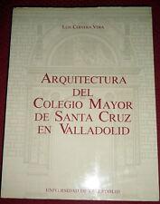 Spain Renaissance Architecture: Colegio Mayor de Santa Cruz de Valladolid