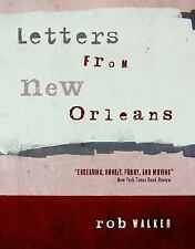 Letters from New Orleans by Walker, Rob