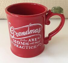 GRASSLANDS ROAD Red Coffee Mug Cup Grandma's are Moms With Lots of Practice NEW