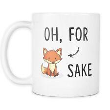 Oh For Fox Sake Mug - Funny Mug - Fox Mug - Animal Mug - 11oz Coffee Mug