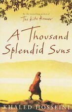 A Thousand Splendid Suns By Khaled Hosseini. 9780747582977