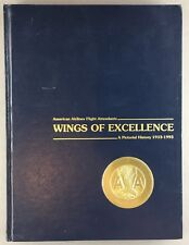 AMERICAN AIRLINES FLIGHT ATTENDANT BOOK - WINGS OF EXCELLENCE 1933-1993 AA