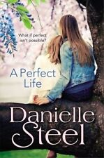 A Perfect Life by Danielle Steel (Paperback, 2014)