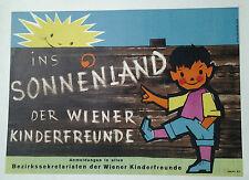 AFFICHE INS SONNENLAND DER WIENER KINDERFREUNDE  AUTRICHE AUSTRIA OSTERREICH