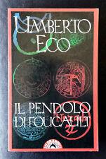 Umberto Eco, Il pendolo di Foucault, Ed. Bompiani, 1990