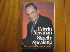"""EDWIN  NEWMAN (Died in 2010)Signed  Book(""""STRICTLY SPEAKING""""--1974 Edit Hardback"""