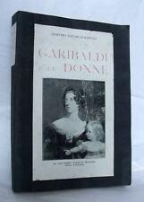 Giacomo E. Curatulo GARIBALDI E LE DONNE con documenti inediti 1913 LIBRO RARO