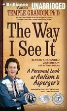 The Way I See It : A Personal Look at Autism and Asperger's by Temple Grandin...