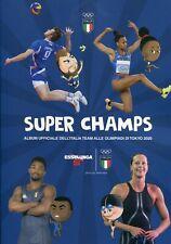 Figurine Mancanti ESSELUNGA Super Champs 2021 Italia Team Tokyo 2020