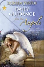 Daily Guidance From Your Angels: 365 Angelic Messages To Soothe .9781401917166