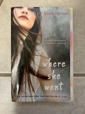 If I Stay: Where She Went BK.2 by Gayle Forman (2012, Paperback)