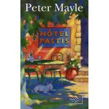 Hôtel Pastis / 1996 / Mayle, Peter / Réf9351