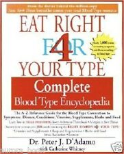 Eat Right for Your Type Complete Blood Type Encyclopedia 4 Paperback WT46759