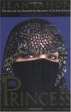 Princess: A True Story of Life Behind the Veil in Saudi Arab by Jean Sasson
