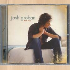 JOSH GROBAN With You LIMITED EDITION CD When You Say You Love Me BROKEN VOW Live