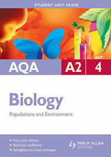 AQA A2 LEVEL BIOLOGY STUDENT UNIT GUIDE UNIT 4 POPULATIONS AND ENVIRONMENT