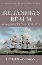 Britannia's Realm, Richard Woodman (09) HC.DJ.Near Fine