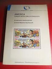 MASSIMO SQUILLACCIOTTI - AMERICA Ed. Laboratorio Etnoantropologico 1992