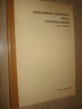 FONDAMENTI SCIENTIFICI DELLA CONTRACCEZIONE PROF. ADRIANO ROS VERONA 1976