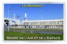 MUSEUM AIR AND SPACE PARIS LE BOURGET FRIDGE MAGNET SOUVENIR IMAN NEVERA