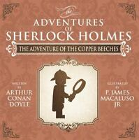 Adventure of the Copper Beeches - the Adventures of Sherlock Holmes Re-imagin...