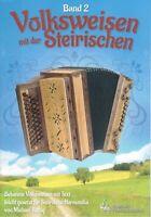Steirische Harmonika Noten : Volksweisen mit der Steirischen 2 - Griffschrift