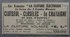 Publicité CLOTURE ELECTRIQUE CLOTSEUL CLOSELEC ANDRE LOUIS TOULOUSE 1960