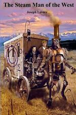 The Steam Man of the West (Volume 1), Lovece, Joseph A, Very Good Book