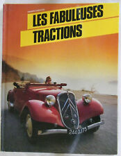 Les fabuleuses tractions