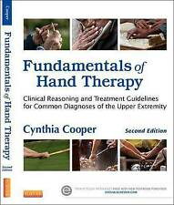 Fundamentals of Hand Therapy: Clinical Reasoning and Treatment Guidelines for Co
