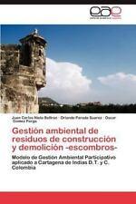 Gestion Ambiental de Residuos de Construccion y Demolicion -Escombros- (Paperbac