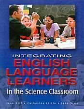 Integrating English Language Learners in the Science Classroom