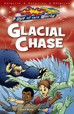 GLACIALE Chase: halycrus zona 1 (Out of this World), Wong, Kiera, NUOVO LIBRO