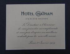Ancienne carte de voeux HOTEL CHATAM 1909 PARIS old visit card