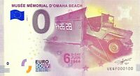 BILLET 0  EURO MUSEE MEMORIAL D'OMAHA BEACH FRANCE  2018  NUMERO 100