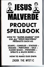 THE JESUS MALVERDE PRODUCT SPELLBOOK book how to use oil candle soap & make!