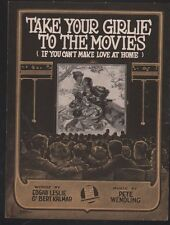 Take Your Girlie to the Movies (If you Can't Make Love At Home) 1919 Sheet Music