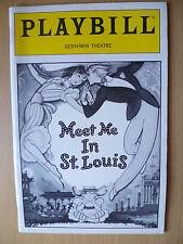 1990 PlayBill Gershwin Theatre- MEET ME IN ST. LOUIS by Louis Burke