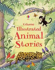 Illustrated Animal Stories (Usborne Anthologies and Treasuries),  | Hardcover Bo
